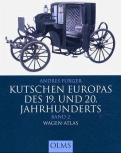 Kutschen Europas des 19. und 20. Jahrhunderts 2 - Furger, Andres