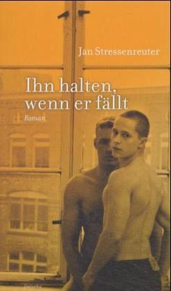 """Jan Stressenreuter """"Ihn halten, wenn er fällt"""""""