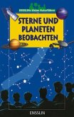 Ensslins kleine Naturführer. Sterne und Planeten beobachten