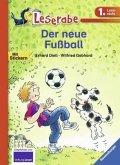 Der neue Fußball / Leserabe