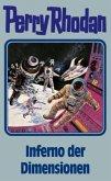 Inferno der Dimensionen / Perry Rhodan Bd.86