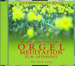Orgelmeditation zum Osterfest, 1 Audio-CD