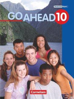 Go Ahead 10. Schülerbuch. Neue Ausgabe. Bayern - Go Ahead (sechsstufig) Berold, Klaus