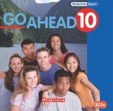10. Jahrgangsstufe, 2 Audio-CDs zum Schülerbuch / Go Ahead (sechsstufig) Bd.10