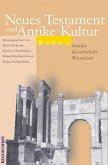 Neues Testament und Antike Kultur 2. Familie - Gesellschaft - Wirtschaft