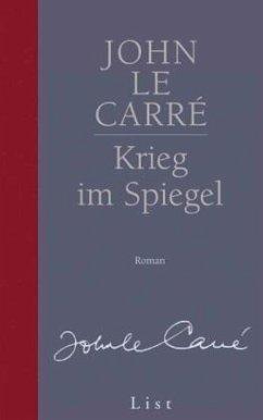 Krieg im Spiegel / George Smiley Bd.4 - Le Carré, John