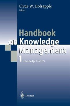 Handbook on Knowledge Management 1 - Holsapple, Clyde W. (ed.)