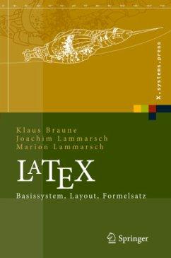 LaTeX - Braune, Klaus;Lammarsch, Joachim;Lammarsch, Marion
