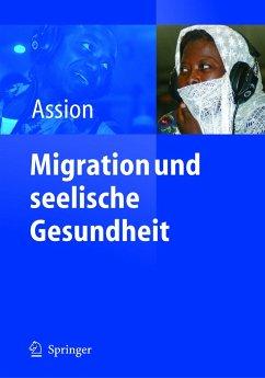 Migration und seelische Gesundheit - Assion, Hans-Jörg (Hrsg.)