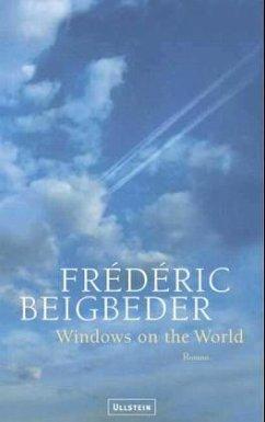 Windows on the World - Beigbeder, Frederic