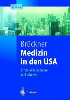 Medizin in den USA - Brückner, Carsten