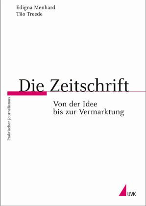 Die Zeitschrift - Menhard, Edigna; Treede, Tilo