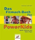 Das Fitmach-Buch für PowerKids