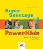 Super Sonntage mit PowerKids