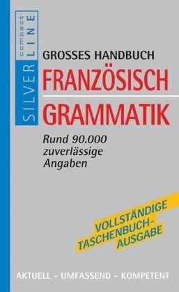 gro es handbuch franz sisch grammatik schulb cher. Black Bedroom Furniture Sets. Home Design Ideas