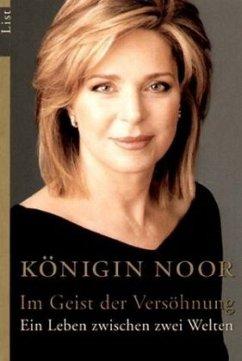 Im Geiste der Versöhnung - Noor, Königin von Jordanien