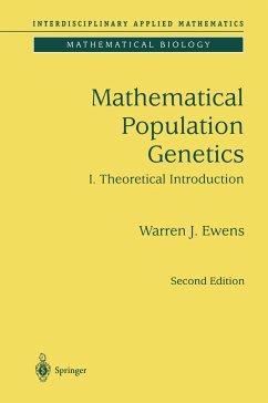 Mathematical Population Genetics 1 - Ewens, Warren J.