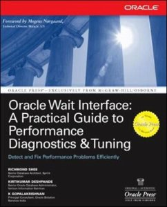 Oracle Wait Interface: A Practical Guide to Per...