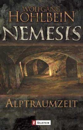 Alptraumzeit / Nemesis Bd.3 - Hohlbein, Wolfgang