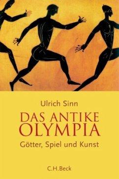 Das antike Olympia - Sinn, Ulrich