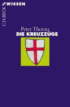 Die Kreuzzüge - Thorau, Peter