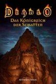 Das Königreich der Schatten / Diablo Bd.3
