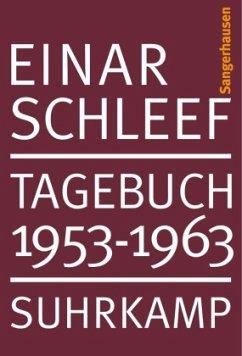 Tagebuch 1953-1963 Sangerhausen - Schleef, Einar