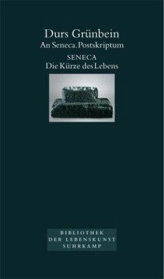 An Seneca. Postskriptum - Grünbein, Durs; Seneca