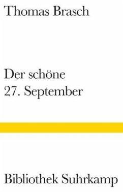 Der schöne 27. September - Brasch, Thomas