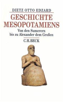 Geschichte Mesopotamiens - Edzard, Dietz O.
