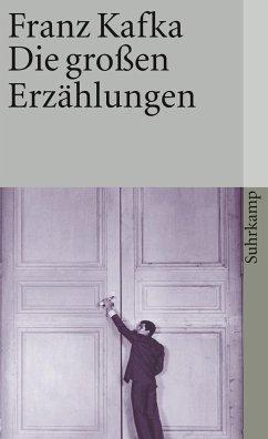 Die großen Erzählungen - Kafka, Franz