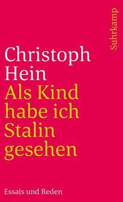 Als Kind habe ich Stalin gesehen - Hein, Christoph