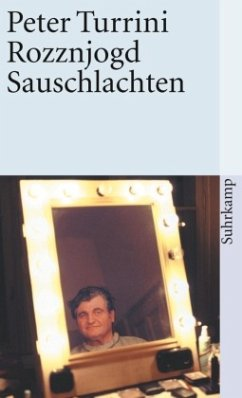Rozznjogd / Rattenjagd\Sauschlachten - Turrini, Peter