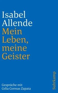 Mein Leben, meine Geister - Allende, Isabel