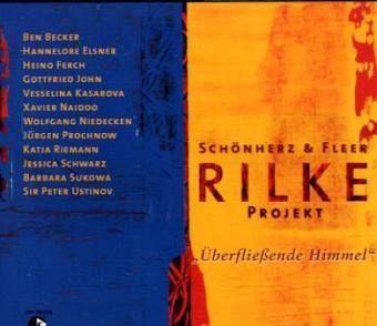 Rilke Projekt, Überfließende Himmel, 1 Audio-CD - Rilke, Rainer M.
