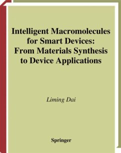 Intelligent Macromolecules for Smart Devices - Dai, Liming