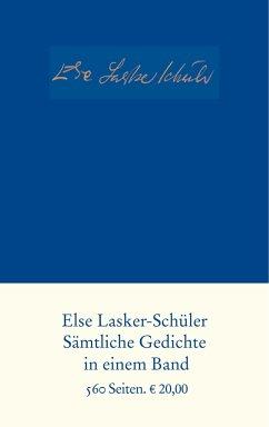 Sämtliche Gedichte - Lasker-Schüler, Else