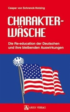 Charakterwäsche - Schrenck-Notzing, Caspar von
