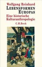 Lebensformen Europas - Reinhard, Wolfgang