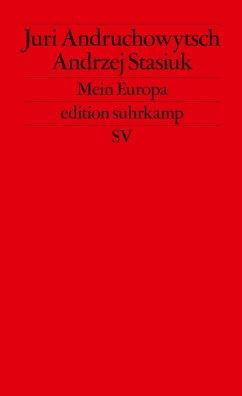 Mein Europa - Andruchowytsch, Juri; Stasiuk, Andrzej