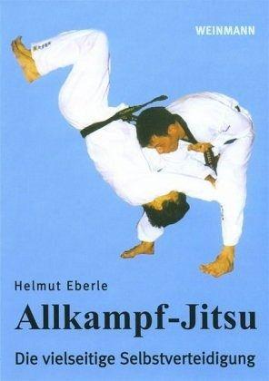 Allkampf-Jitsu - Eberle, Helmut