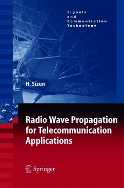 Radio Wave Propagation for Telecommunication Applications - Sizun, Herve