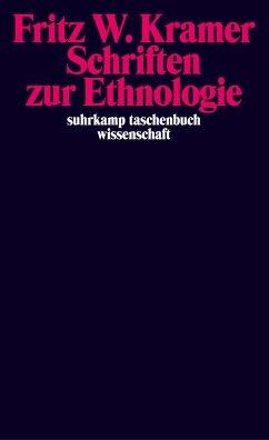 Schriften zur Ethnologie - Kramer, Fritz W.