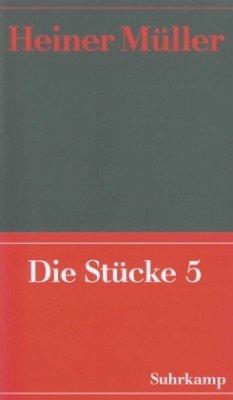 Die Stücke / Werke Bd.7, Tl.5 - Müller, Heiner