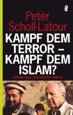 Kampf dem Terror - Kampf dem Islam?