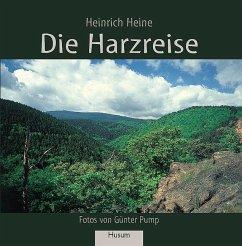 Die Harzreise - Heine, Heinrich