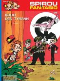 Kodo, der Tyrann / Spirou + Fantasio Bd.26