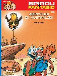 Abenteuer in Australien / Spirou + Fantasio Bd.32 - Tome, Philippe; Janry