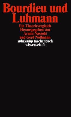 Bourdieu und Luhmann - Nassehi, Armin / Nollmann, Gerd (Hgg.)