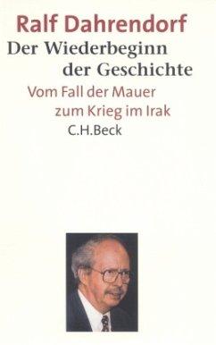 Der Wiederbeginn der Geschichte - Dahrendorf, Ralf